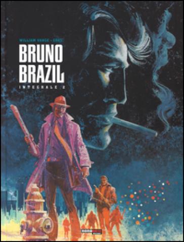 Bruno Brazil. L'integrale. 2. - Greg pdf epub