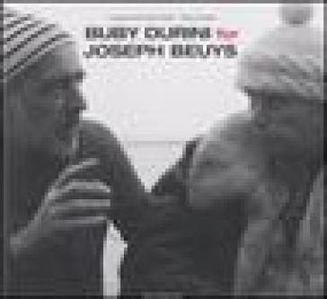 Buby Durini for Joseph Beuys. Catalogo della mostra (Padova, 22 marzo-4 maggio 2008). Ediz. italiana e inglese - Lucrezia De Domizio Durini | Rochesterscifianimecon.com