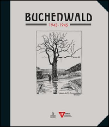 Buchenwald (1943-1945) - Auguste Favier | Rochesterscifianimecon.com