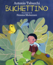 Buchettino. Ediz. a colori - Antonio Tabucchi