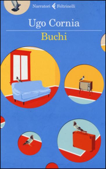 Buchi - Ugo Cornia | Kritjur.org