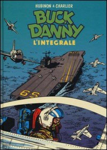 Buck Danny. L'integrale (1956-1957) - Jean Michel Charlier   Jonathanterrington.com