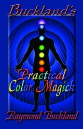 Buckland s Practical Color Magick