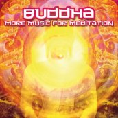 Buddha-more music for..