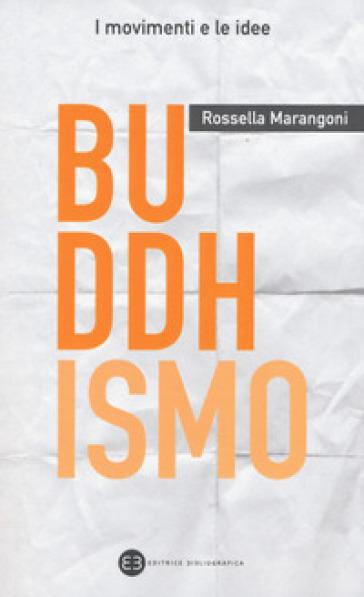 Buddhismo - Rossella Marangoni |