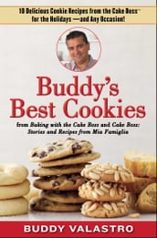 Buddy s Best Cookies (from Baking with the Cake Boss and Cake Boss)