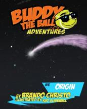 Buddy the Ball Adventures Volume Six