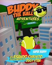 Buddy the Ball Adventures Volume Four