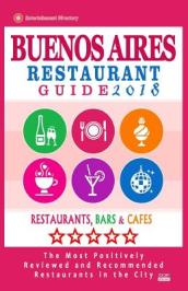 Buenos Aires Restaurant Guide 2018