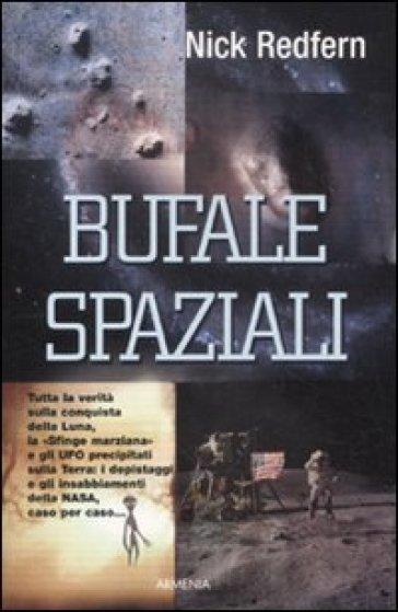 Bufale spaziali - Nick Redfern |