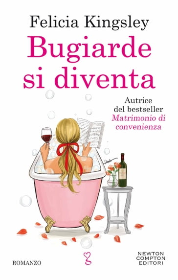 Bugiarde si diventa - Felicia Kingsley - eBook - Mondadori Store