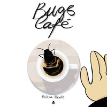 Bugs café - Helena Masellis |