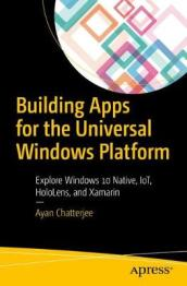 Building Apps for the Universal Windows Platform
