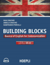 Building Blocks. Basics of English for Communication. Level B1-C1