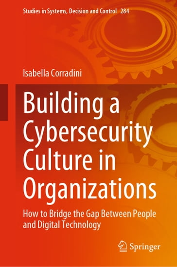 Building a Cybersecurity Culture in Organizations