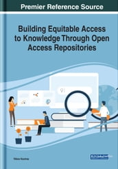 Building Equitable Access to Knowledge Through Open Access Repositories