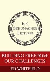 Building Freedom: Our Challenges