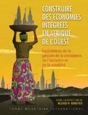 Building Integrated Economies in West Africa (French Edition)
