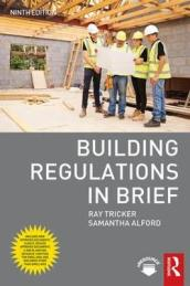 Building Regulations in Brief