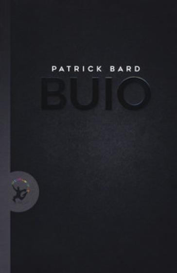 Buio - Patrick Bard | Kritjur.org