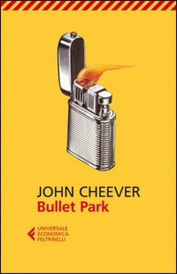 Bullet Park - John Cheever |