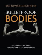 Bulletproof Bodies