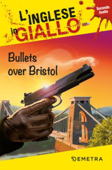 Bullets over Bristol - Gina Billy | Jonathanterrington.com