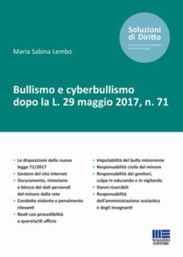 Bullismo e cyberbullismo dopo la L. 29 maggio 2017, n. 71 - Maria Sabina Lembo   Jonathanterrington.com