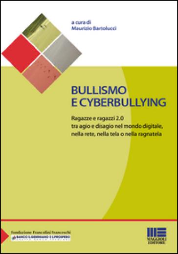 Bullismo e cyberbullying - M. Bartolucci |