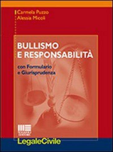Bullismo e responsabilità - Alessia Micoli | Rochesterscifianimecon.com