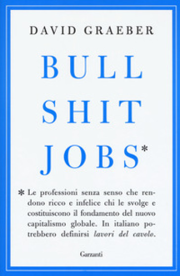 Bullshit jobs - David Graeber | Thecosgala.com