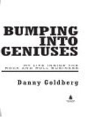 Bumping Into Geniuses