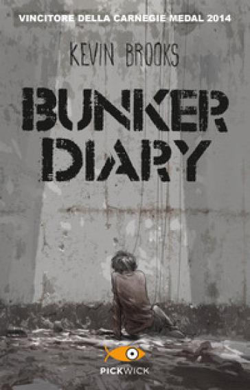 Bunker diary - Kevin Brooks | Kritjur.org