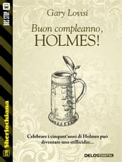 Buon compleanno, Holmes!
