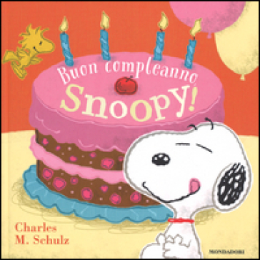 Buon Compleanno Snoopy Charles Monroe Schulz Libro Mondadori
