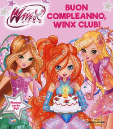 Buon compleanno, Winx Club!