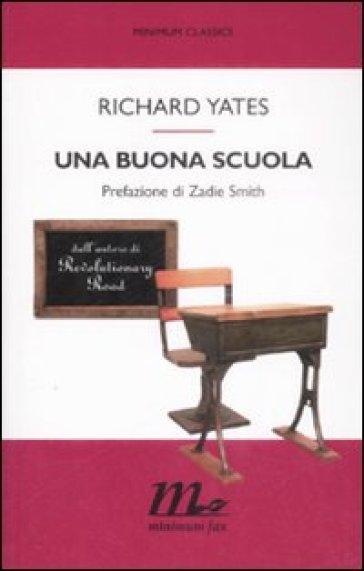 Buona scuola (Una) - Richard Yates |