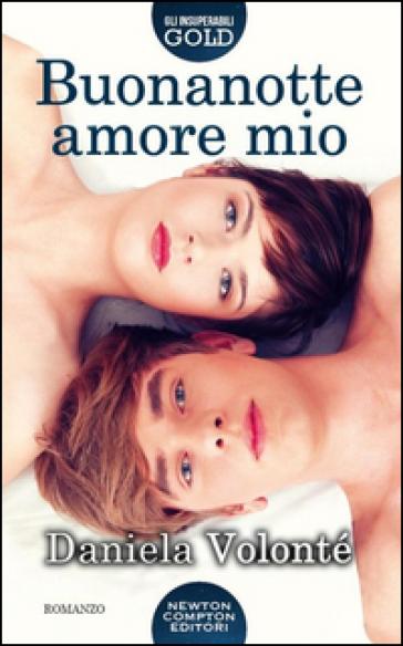 Buonanotte amore mio - Daniela Volontè | Jonathanterrington.com