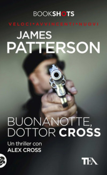 Buonanotte, dottor Cross - James Patterson  