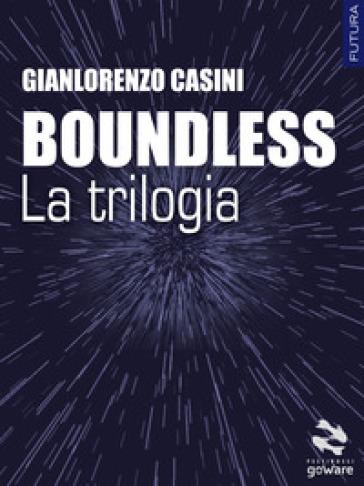 Buondless. La trilogia - Gianlorenzo Casini |