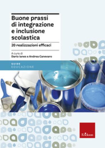 Buone prassi di integrazione e inclusione scolastica - D. Ianes  