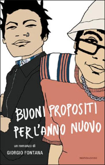 Buoni propositi per l'anno nuovo - Giorgio Fontana   Kritjur.org