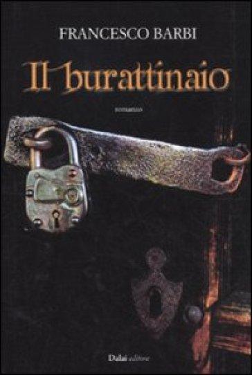 Burattinaio (Il) - Francesco Barbi | Rochesterscifianimecon.com