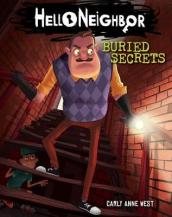 Buried Secrets (Hello Neighbor, Book 3)