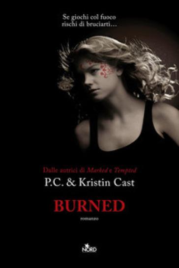 Burned. La casa della notte - Kristin Cast |