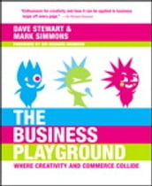 Business Playground: Where Creativity and Commerce Collide, The
