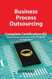 Business Process Outsourcing Complete Certification Kit - Study Book and eLearning Program