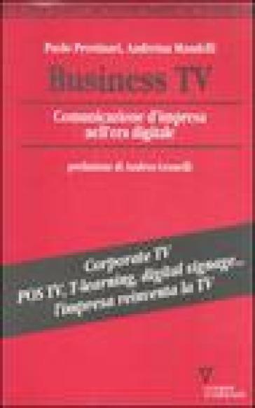 Business Tv. Comunicazione d'impresa nell'era digitale - Paolo Prestinari   Thecosgala.com