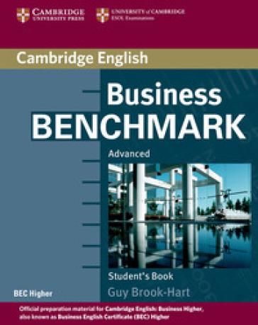 Business benchmark. Advanced. Per le Scuole superiori. Con espansione online - Guy Brook-Hart | Jonathanterrington.com