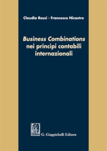 «Business combinations» nei principi contabili internazionali